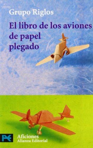 9788420638607: El libro de los aviones de papel plegado (El Libro De Bolsillo - Varios)