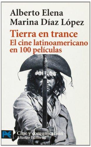 9788420638683: Tierra en trance: El cine latinoamericano en 100 películas (El Libro De Bolsillo - Varios)