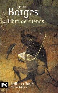 9788420638690: Libro De Suenos (El Libro De Bolsillo. Biblioteca De Autor. Jorge Luis Borges, 0031)