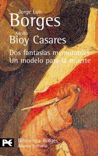 9788420638799: 32: Dos fantasías memorables. Un modelo para la muerte (El Libro De Bolsillo - Bibliotecas De Autor - Biblioteca Borges)