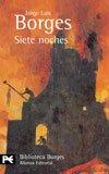 9788420638805: Siete noches: 29 (El Libro De Bolsillo - Bibliotecas De Autor - Biblioteca Borges)