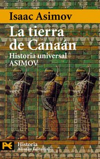 9788420638973: 4167: La Tierra De Canaan / The Land of Canaan: Historia Universal Asimov (Humanidades / Humanities) (Spanish Edition)