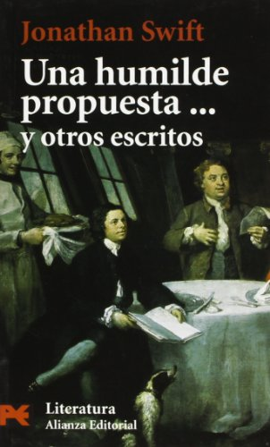 9788420639031: Una humilde propuesta... y otros escritos (El Libro De Bolsillo - Literatura)