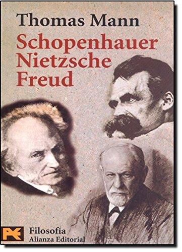 9788420639123: Schopenhauer, Nietzsche, Freud (Humanidades / Humanities) (Spanish Edition)