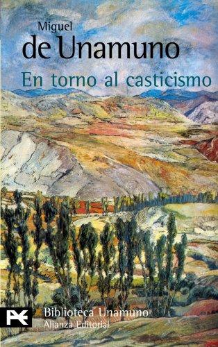 9788420639154: En torno al casticismo (El Libro De Bolsillo - Bibliotecas De Autor - Biblioteca Unamuno)
