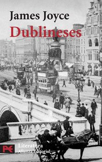 Dublineses / Dubliners (Literatura / Literature) (Spanish Edition) (8420639176) by James Joyce