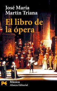 9788420639253: El libro de la opera / Opera's Book (El Libro De Bolsillo - Humanidades) (Spanish Edition)