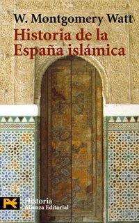 Historia de la España islámica - W. Montgomery Watt •formatos epub y pdf 9788420639291-es