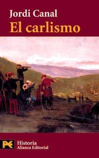 9788420639475: El carlismo (El Libro De Bolsillo - Historia) (Spanish Edition)