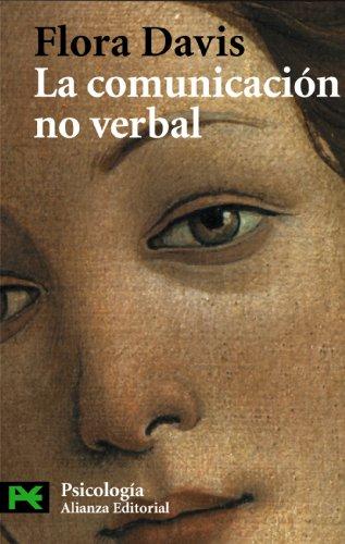 La Comunicacion No Verbal / Inside Intuition- What We Know About Non-Verbal Communication (Ciencias Sociales / Social Sciences) (Spanish Edition) (9788420639543) by Flora Davis