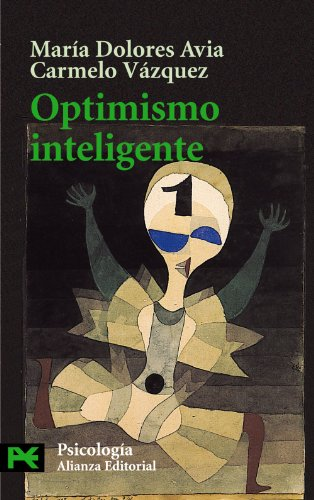 9788420639628: Optimismo Inteligente / Smart Optimism: Psicologia de las emociones positivas/ Psychology of Positive Emotions (El Libro De Bolsillo-Psicologia) (Spanish Edition)