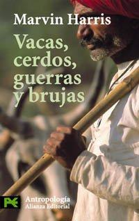 9788420639635: Vacas, Cerdos, Guerras Y Brujas / Cows, Pigs, Wars and Witches: Los Enigmas De La Cultura/ the Riddles of Culture (Ciencias Sociales / Social Sciences) (Spanish Edition)