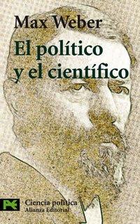 9788420639642: El Politico Y El Cientifico / The Politician and the Scientist (Ciencias Sociales / Social Sciences) (Spanish Edition)