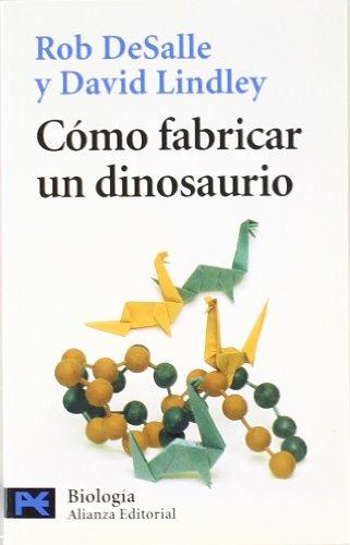 9788420639697: Cómo fabricar un dinosaurio (El Libro De Bolsillo - Ciencias)