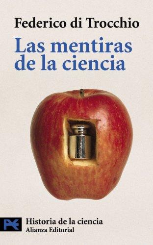 9788420639888: Las mentiras de la ciencia (El Libro De Bolsillo - Ciencias)