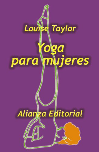 9788420640563: Yoga Para Mujeres/ the Woman's Book of Yoga (Spanish Edition)