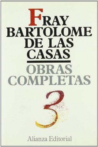 Historia de las Indias / Indies History: Bartolome De Las