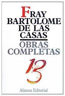 9788420640730: 13: Cartas y memoriales (Obras Completas De Bartolomé De Las Casas)