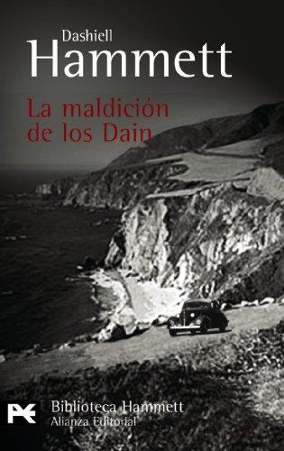 9788420640877: La Maldicion de Los Dain (Biblioteca De Autor / Author Library) (Spanish Edition)