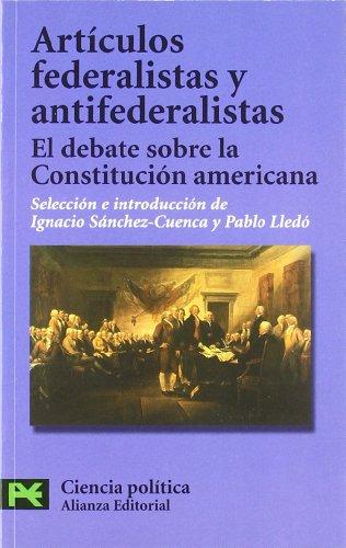 9788420640990: Artículos federalistas y antifederalistas: El debate sobre la Constitución americana (El libro de bolsillo - Ciencias sociales)