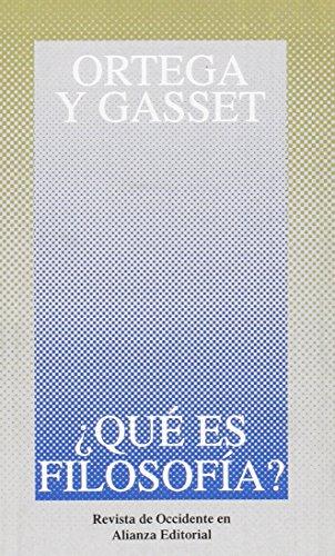 9788420641058: ¿Qué es filosofía? (Obras De José Ortega Y Gasset (Ogg))