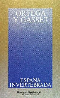 9788420641133: España invertebrada: Bosquejo de algunos pensamientos históricos (Obras De José Ortega Y Gasset (Ogg))
