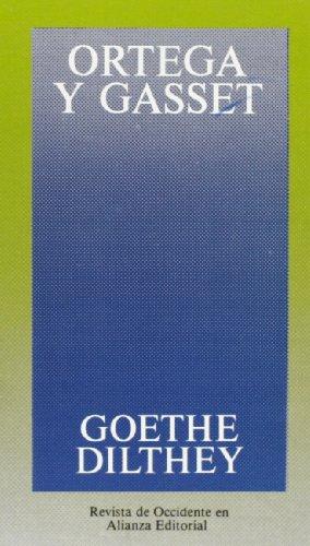 9788420641249: Goethe, Dilthey (Spanish Edition)