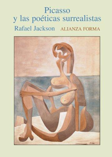9788420641614: Picasso y las poeticas surrealistas/ Picasso and Poetic Surrealism