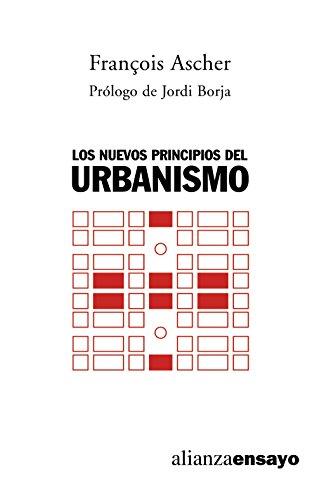 9788420641980: Los nuevos principios del urbanismo: El fin de las ciudades no está a la orden del día (Alianza Ensayo)