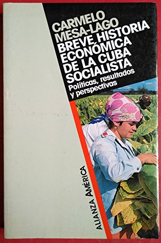 9788420642352: Breve historia economica de la Cuba socialista (Alianza America)