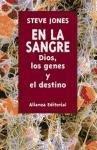 9788420642406: En la sangre/ In The Blood: Dios, los genes y el destino/ God, Genes and Destiny (Spanish Edition)