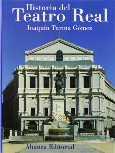 9788420642536: Historia del Teatro Real/ History of Real Theater (Spanish Edition)