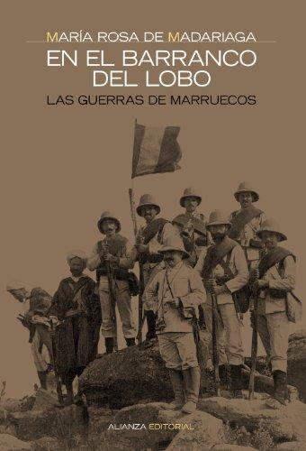 9788420642543: En el barranco del lobo: Las guerras de Marruecos (Alianza Ensayo)