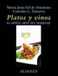 9788420642802: Platos Y Vinos / Plates and Wines: El Dificil Arte Del Maridaje / The Difficult Art of Harmony (Spanish Edition)