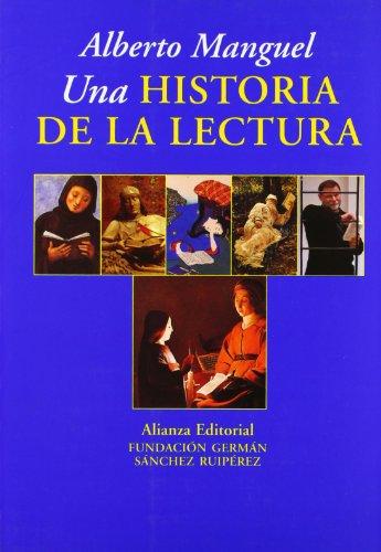 9788420642925: Una historia de la lectura / A History of Reading (Libros Singulares) (Spanish Edition)