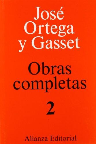 9788420643021: Tomo II: El Espectador: 2 (Obras Completas De José Ortega Y Gasset)
