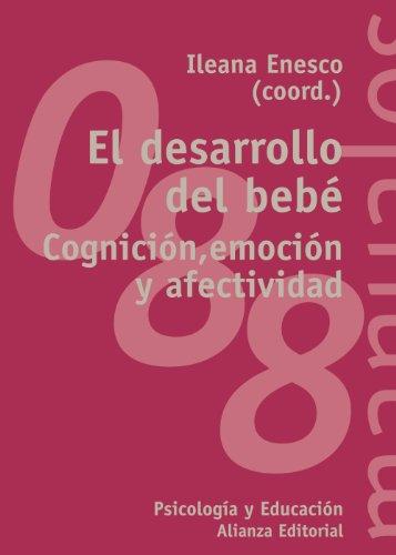 9788420643199: El desarrollo del bebé / The Child development: Cognición, emoción y afectividad / Cognition, Emotion and Affection (Spanish Edition)