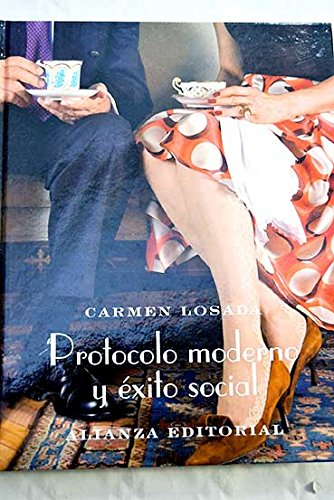 9788420643298: Protocolo Moderno Y Exito Social / Modern Protocol and Social Success (Spanish Edition)