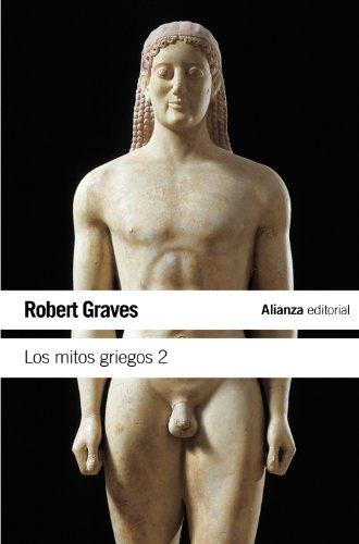 Los mitos griegos, 2 (Spanish Edition): Graves, Robert