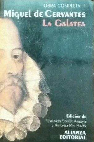 9788420643519: La Galatea (Cervantes completo) (Spanish Edition)