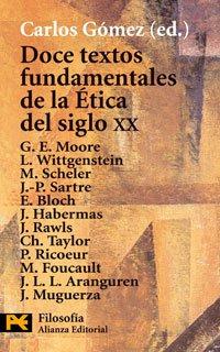9788420643908: Doce Textos Fundamentales De Etica Del Siglo XX / Twelve Fundamental Text of Ethics of XX Century