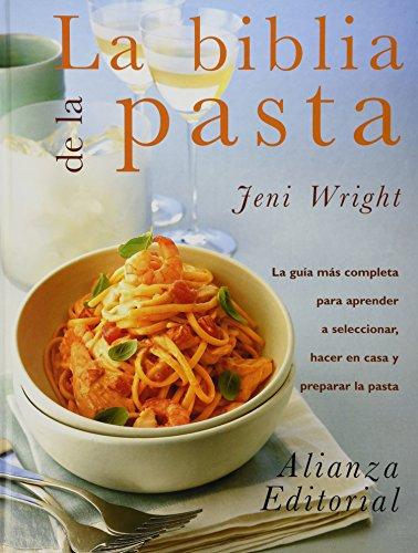 9788420643946: La biblia de la pasta / The Pasta Bible (Libros Singulares) (Spanish Edition)