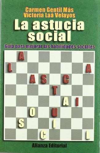 9788420643953: La astucia social: Guía para mejorar las habilidades sociales (Libros Singulares (Ls))