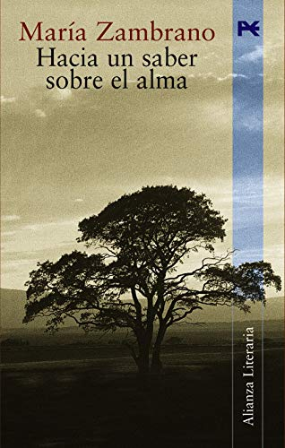 9788420644240: Hacia un saber sobre el alma / Towards know about the soul (Alianza Literaria) (Spanish Edition)