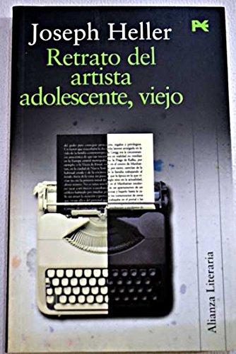 9788420644547: Retrato del artista adolescente, viejo / Young Artist's Portrait , old (Alianza Literaria) (Spanish Edition)