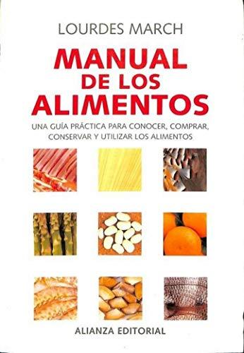 9788420644707: Manual de los alimentos / Food Manual: Una Guia Practica Para Conocer, Comprar, Conservar Y Utilizar Los Alimentos (Libros Singulares) (Spanish Edition)