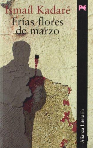 9788420644776: Frias flores de marzo / Cold Flowers of March (Alianza Literaria) (Spanish Edition)