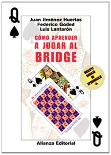 9788420644899: Como Aprender a Jugar Al Bridge/ Learn How to Play Bridge (Spanish Edition)