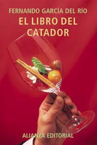 9788420644905: El libro del catador de vinos / The Book of Wine Taster (Libros Singulares) (Spanish Edition)