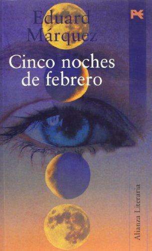Cinco noches de febrero / Five Nights in February (Spanish Edition): Marquz, Eduard